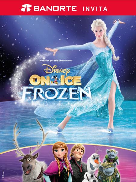 Banorte Invita: Disney on Ice Frozen
