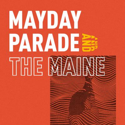 Mayday Parade & The Maine